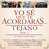 Play & Download Yo Sé Que Te Acordarás Tejano by Various Artists | Napster