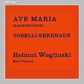 Play & Download Ave Maria by Helmut Weglinski | Napster