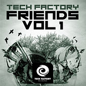 Tech Factory Friends, Vol. 1 by Various Artists