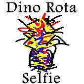 Play & Download Selfie by Dino Rota | Napster