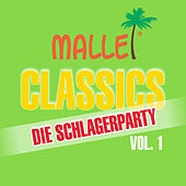 Play & Download Malle Classics die Schlagerparty, Vol. 1 by Various Artists | Napster