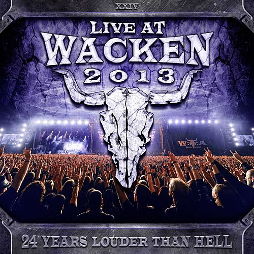 Play & Download Live At Wacken 2013 by Various Artists | Napster
