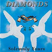 Play & Download Solemnly Yours by The Diamonds | Napster