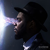 Pay Attention by Big K.R.I.T.