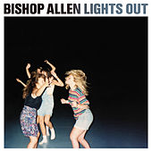 Lights Out by Bishop Allen