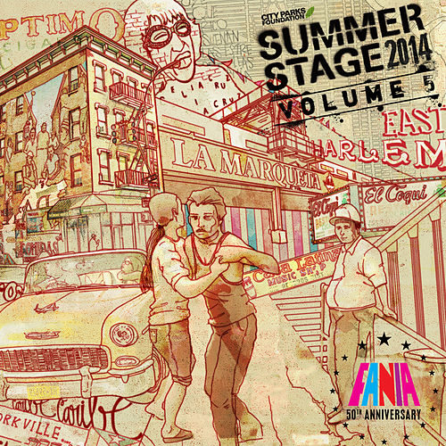 Play & Download Summerstage 2014 Fania 50th Anniversary - Vol. 5 by Various Artists | Napster