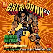 Play & Download Calm Down 2.0 - Single by Busta Rhymes | Napster