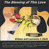 The Blessing Of This Love by Various Artists