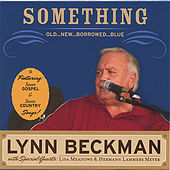 Play & Download Something Old...New...Borrowed...Blue by Lynn Beckman | Napster