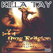 Play & Download Thug Religion by Killa Tay | Napster