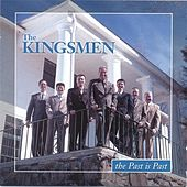 Play & Download The Past Is Past by The Kingsmen (Gospel) | Napster
