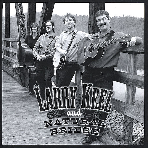 Larry Keel & Natural Bridge by Larry Keel