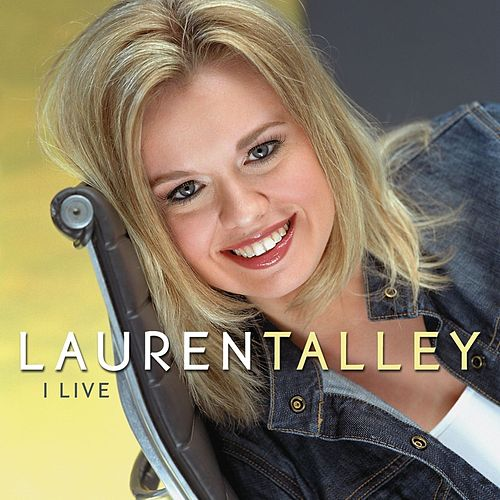 Play & Download I Live by Lauren Talley | Napster