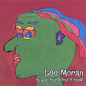 You really should be proud of yourself by Lee Moran
