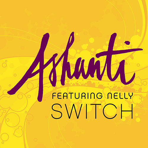 Play & Download Switch by Ashanti | Napster