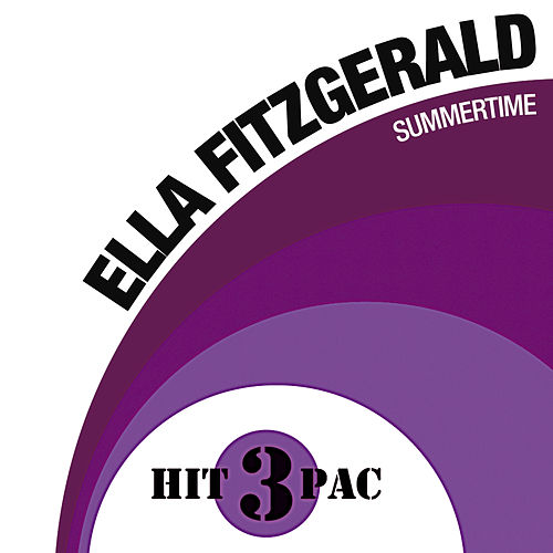 Play & Download Summertime Hit Pack by Ella Fitzgerald | Napster
