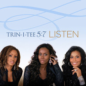 Play & Download Listen by Trin-i-tee 5:7 | Napster