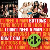 Play & Download I Don't Need A Man by Pussycat Dolls | Napster
