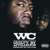 Play & Download Guilty By Afilliation by WC | Napster