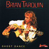 Play & Download Ghost Dance by Brian Tarquin | Napster