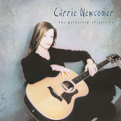 Play & Download The Gathering Of Spirits by Carrie Newcomer | Napster