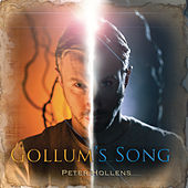 Play & Download Gollum's Song by Peter Hollens | Napster