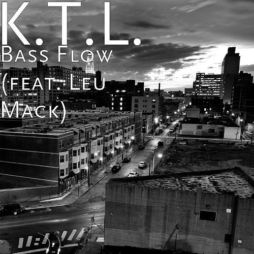 Play & Download Bass Flow (feat. Leu Mack) by KTL | Napster
