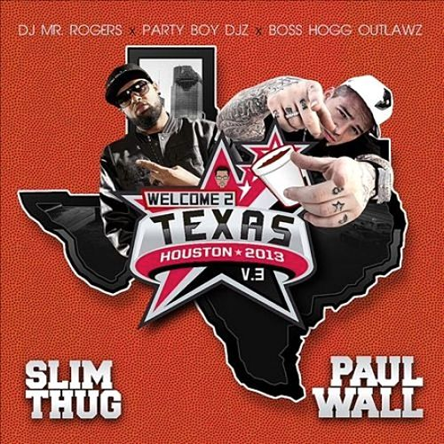 Play & Download Welcome 2 Texas, Vol. 3 by Slim Thug | Napster