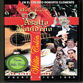Play & Download Asalto Navideno Live! Puerto Rico 1993 (Live) by Willie Colon | Napster
