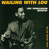 Play & Download Wailing With Lou by Lou Donaldson | Napster