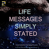 Life Messages Simply Stated by Sandeep Khurana