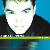 Play & Download All Of Me by Scott Krippayne | Napster