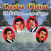 Play & Download 15 Exitos... Las Clasicas by Costa Chica | Napster