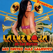 Play & Download Los Exitos Mas Calientes by La Luz Roja De San Marcos | Napster