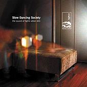 Play & Download The Sound of Lights When Dim by Slow Dancing Society | Napster