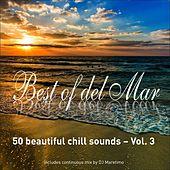 Best of Del Mar, Vol.3 - 50 Beautiful Chill Sounds by Various Artists