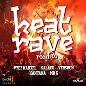 Play & Download Heat Rave Riddim by Various Artists | Napster