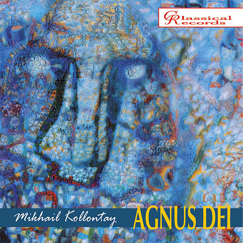 Play & Download Mikhail Kollontay: Agnus Dei by Elena Denisova | Napster