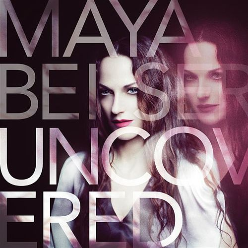 Play & Download Uncovered by Maya Beiser | Napster