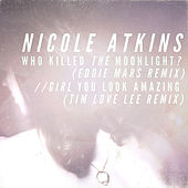 The Singles (Remixes) by Nicole Atkins