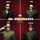 Mr. Comandante by Raffi