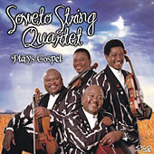 Play & Download Plays Gospel by Soweto String Quartet | Napster