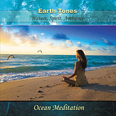 Play & Download Earth Tones - Ocean Meditation by Midori   Napster