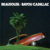 Play & Download Bayou Cadillac by Beausoleil/Canray Fontenot | Napster