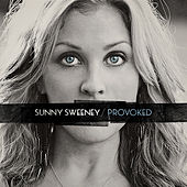 Play & Download Provoked by Sunny Sweeney | Napster