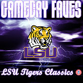 Hey Fightin Tigers: Gameday Faves by LSU Tiger Marching Band