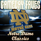 Play & Download Notre Dame Victory March: Gameday Faves by The University of Notre Dame Band | Napster