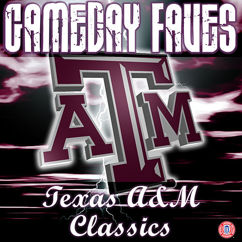 Play & Download Aggie War Hymn: Gameday Faves by The Fightin' Texas Aggie Band | Napster