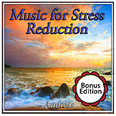 Play & Download Music for Stress Reduction by Andreas | Napster