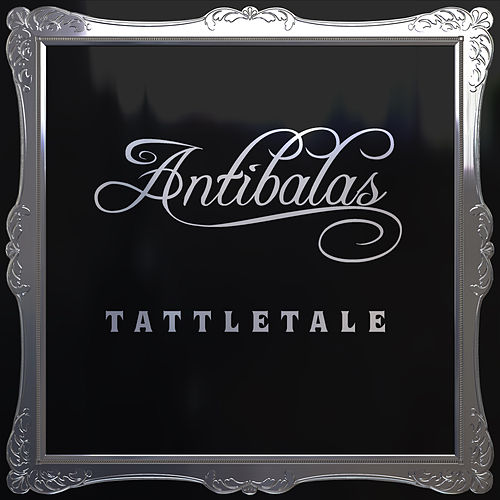 Play & Download Tattletale by Antibalas | Napster